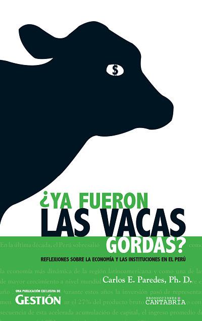 ¿Ya fueron las vacas gordas?  en PerúQuiosco